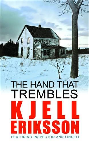 9780749040192: The Hand That Trembles: A Mystery. Kjell Eriksson (Inspector Ann Lindell)