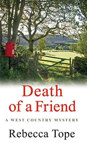 9780749040284: Death of a Friend (West Country Mysteries)