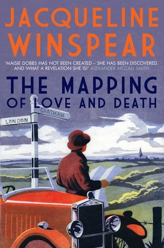 9780749040789: The Mapping of Love and Death. by Jacqueline Winspear (Maisie Dobbs)