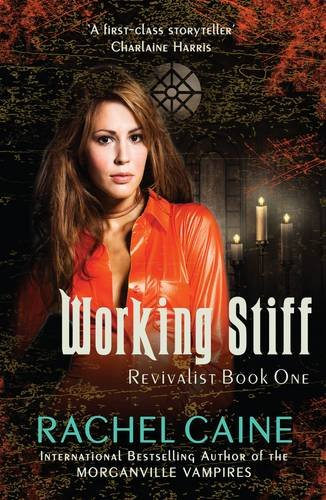 Working Stiff (Revivalist): Rachel Caine