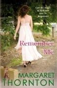 9780749079017: Remember Me