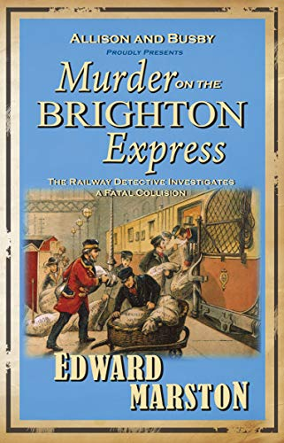 9780749079147: Murder on the Brighton Express (Railway Detective 5)