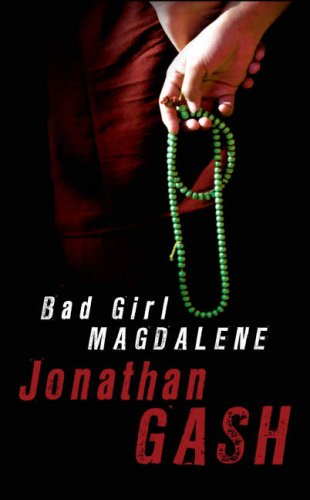 Bad Girl Magdalene: Jonathan Gash