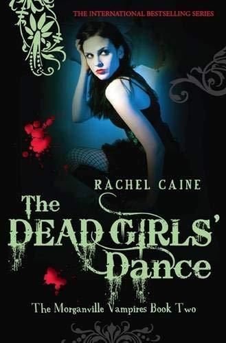 9780749079864: Dead Girls' Dance (Morganville Vampires)