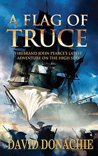 9780749079888: A Flag of Truce (The John Pearce Naval Series)