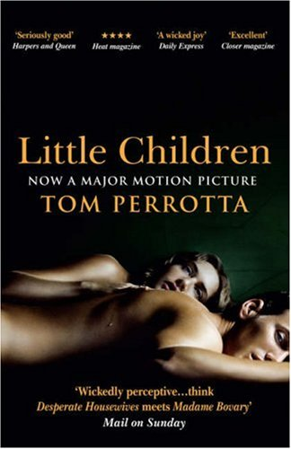 9780749080600: Little Children : Film Tie-in Edition