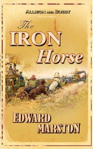 9780749080808: The Iron Horse (The Railway Detective Series)
