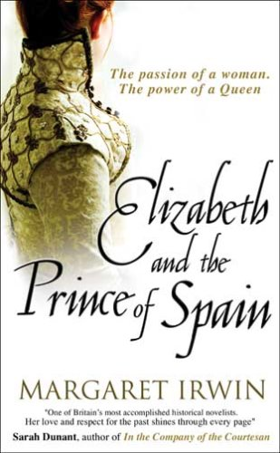 9780749080860: Elizabeth and the Prince of Spain (Good Queen Bess 3)