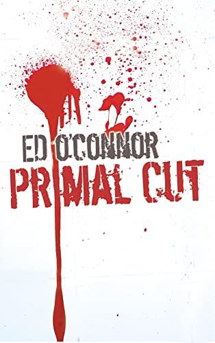 Primal Cut: O'Connor, Ed