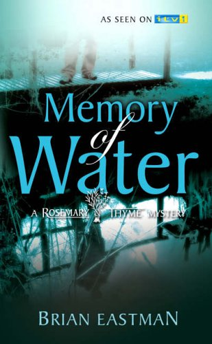 Memory of Water: a Rosemary & Thyme Mystery