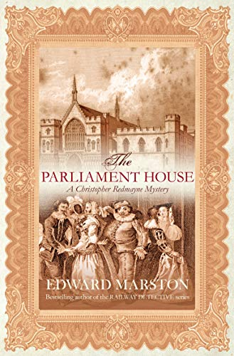 9780749081775: The Parliament House (Christopher Redmayne Mystery)