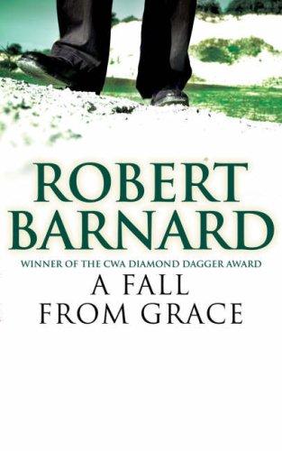 A Fall From Grace: Barnard, Robert