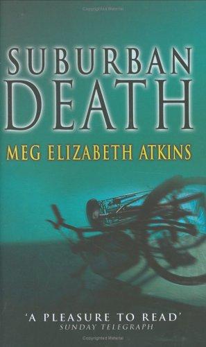 A Suburban Death (Crime Collection): Atkins, Meg Elizabeth