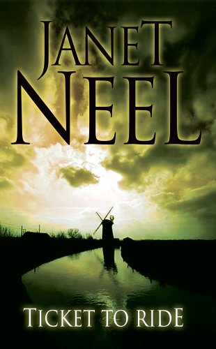 Ticket to Ride: Neel, Janet