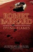 Dying Flames: Barnard, Robert