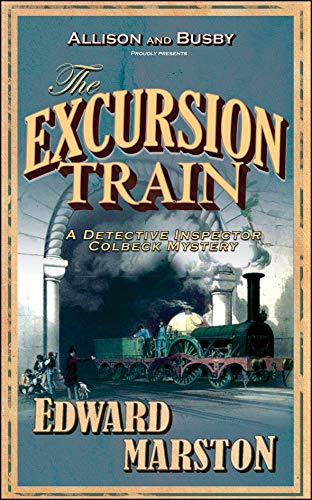 9780749082376: The Excursion Train (The Railway Detective Series)