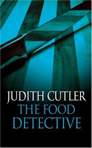 9780749082581: The Food Detective (Josie Welford Series)