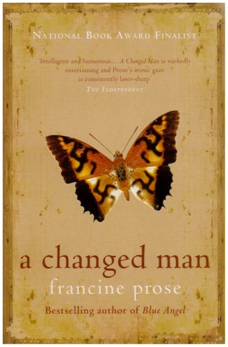 A Changed Man: Prose, Francine