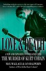 9780749083052: Love and Death: The Music of Kurt Cobain