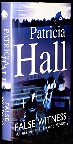 False Witness: Hall, Patricia