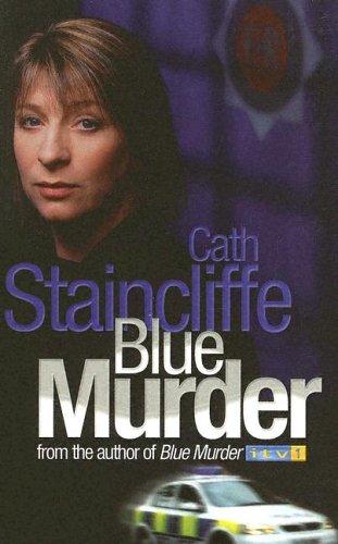 Blue Murder: Staincliffe, Cath