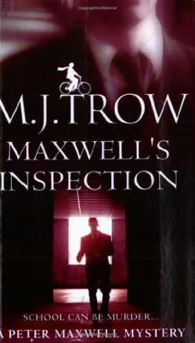 Maxwell's Inspection (Peter 'Mad Max' Maxwell Mystery): Trow, M.J.
