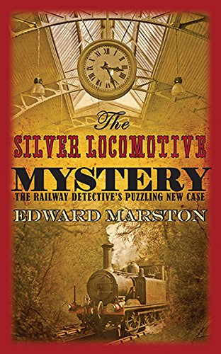 9780749083977: The Silver Locomotive Mystery (The Railway Detective Series)