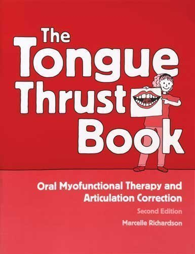 9780749122836: Tongue Thrust Book: Oral Myofunctional Therapy And Articulation Correction