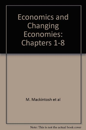 Economics and Changing Economics Chapters 1-8