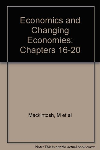 9780749202026: Economics and Changing Economies: Chapters 16-20