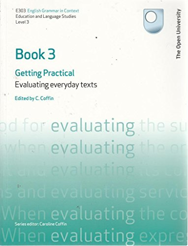 9780749217778: Evaluating Everyday Texts: Getting Practical - English Grammar in Context Book 3