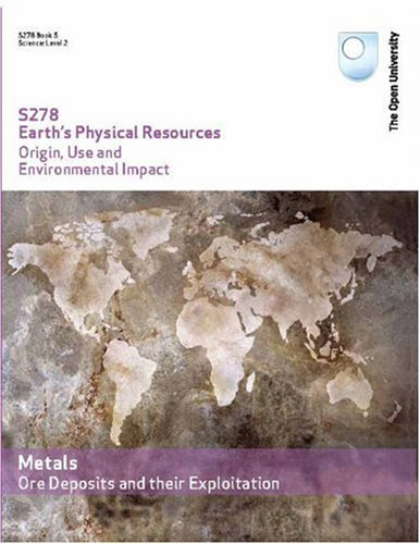9780749219208: Metals: Ore Deposits and Their Exploitation
