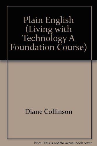 9780749260415: Plain English (Living with Technology A Foundation Course)