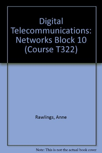 9780749260521: Digital Telecommunications: Networks Block 10 (Course T322)