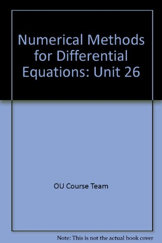 9780749268909: Numerical Methods for Differential Equations: Unit 26