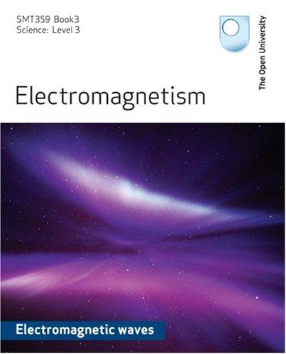 9780749269876: Electromagnetism - Electromagnetic Waves: SMT359 Book 3/Science: Level 3