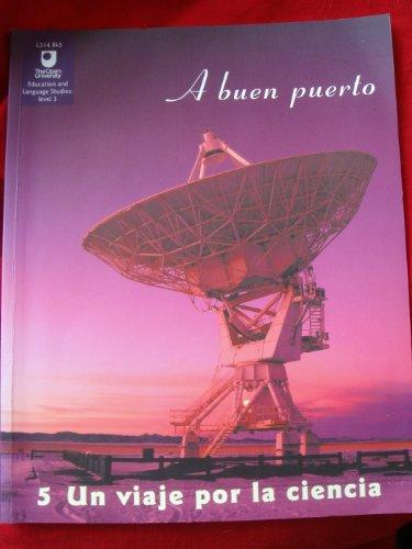 9780749274139: A buen puerto: Un viaje por la ciencia (Education and language studies)