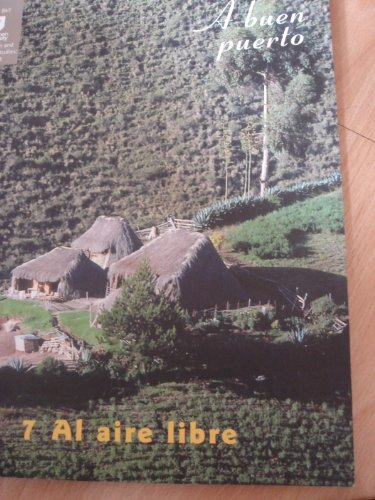 9780749274177: A buen puerto: 7 Al aire libre (Education and language studies)