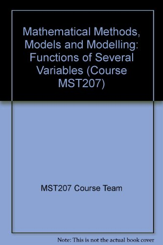 9780749286781: Mathematical Methods, Models and Modelling: Functions of Several Variables (Course MST207)