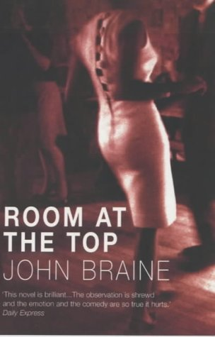 Room at the Top : A Novel.