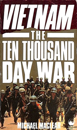 9780749300166: Vietnam: The Ten Thousand Day War