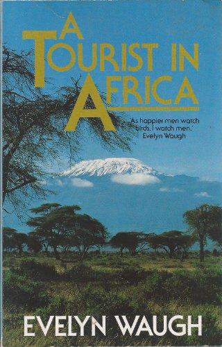 9780749301378: A Tourist in Africa