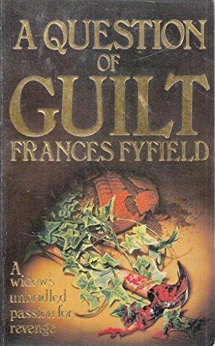 9780749301446: A Question Of Guilt