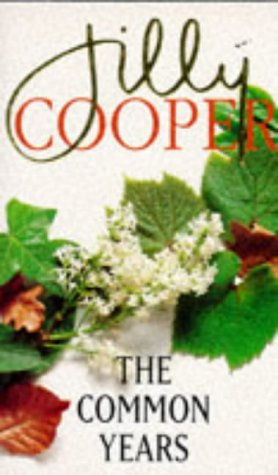 The Common Years (0749301783) by JILLY COOPER