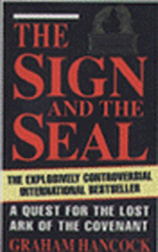 9780749301866: The Sign and the Seal: Quest for the Lost Ark of the Covenant