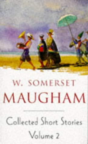 9780749303464: Collected Short Stories of W. Somerset Maugham, Vol. 2