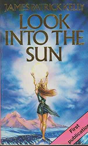 9780749303549: Look into the Sun