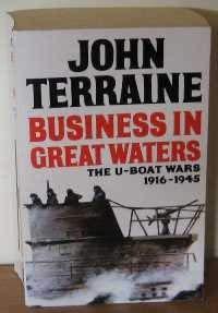 9780749303877: Business in Great Waters: U-boat Wars, 1916-45