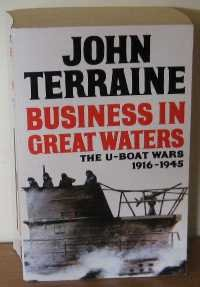 9780749303877: Business in Great Waters: U-boat Wars, 1916-45