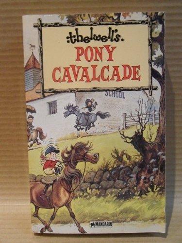 9780749303884: Pony Cavalcade